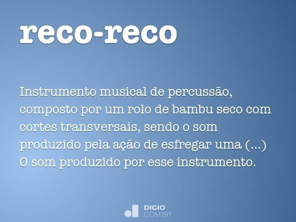 Reco Reco Dicio Dicionario Online De Portugues