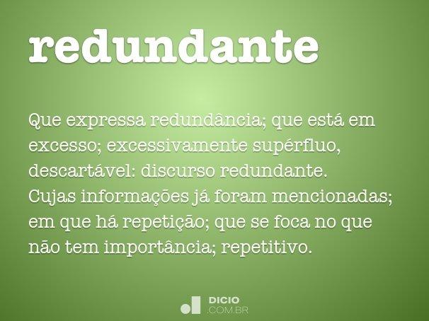 redundante