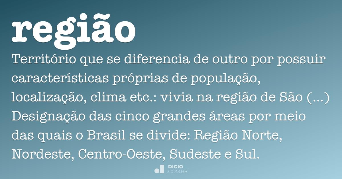 Região - Dicio, Dicionário Online de Português
