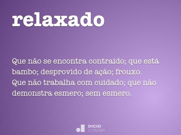 relaxado
