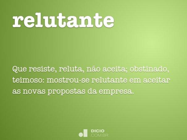 relutante