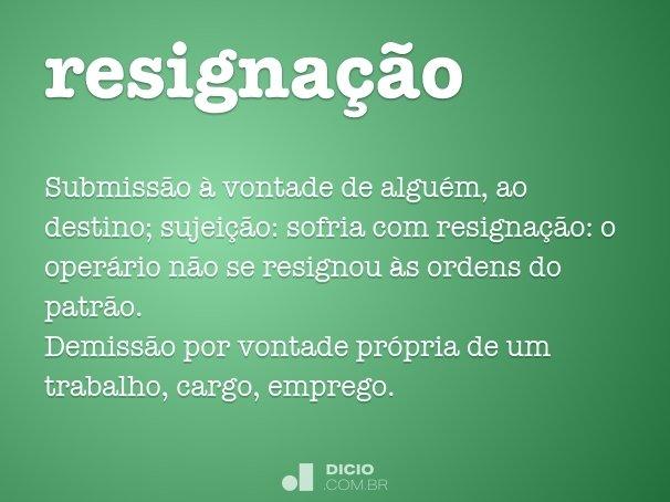 resigna��o