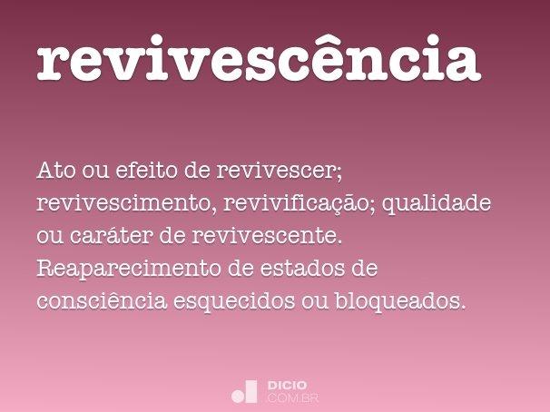 revivesc�ncia
