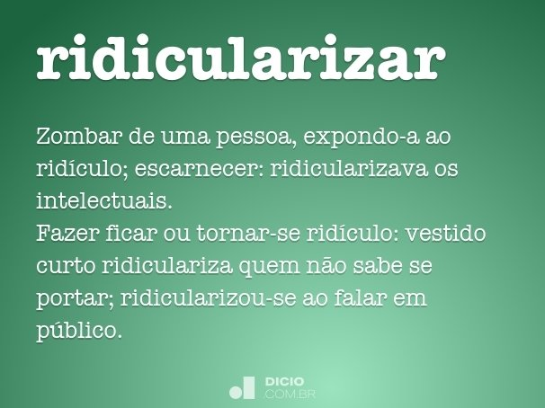 ridicularizar