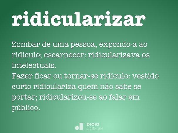 ridicularizar