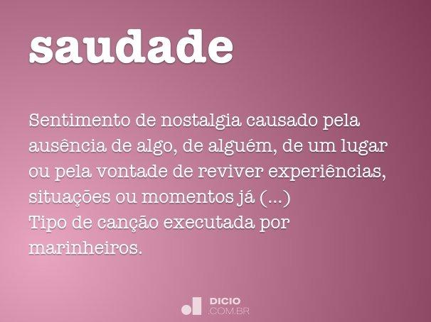 Imagem De Saudades: Dicio, Dicionário Online De Português