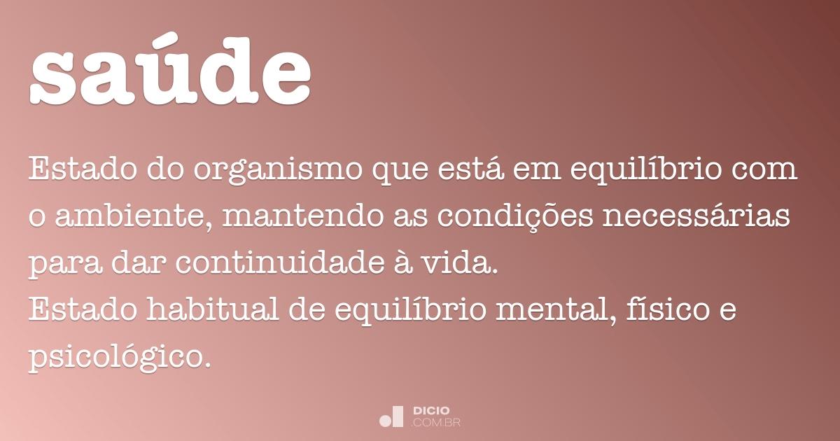 Saúde Dicio Dicionário Online De Português