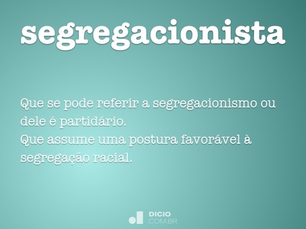 segregacionista