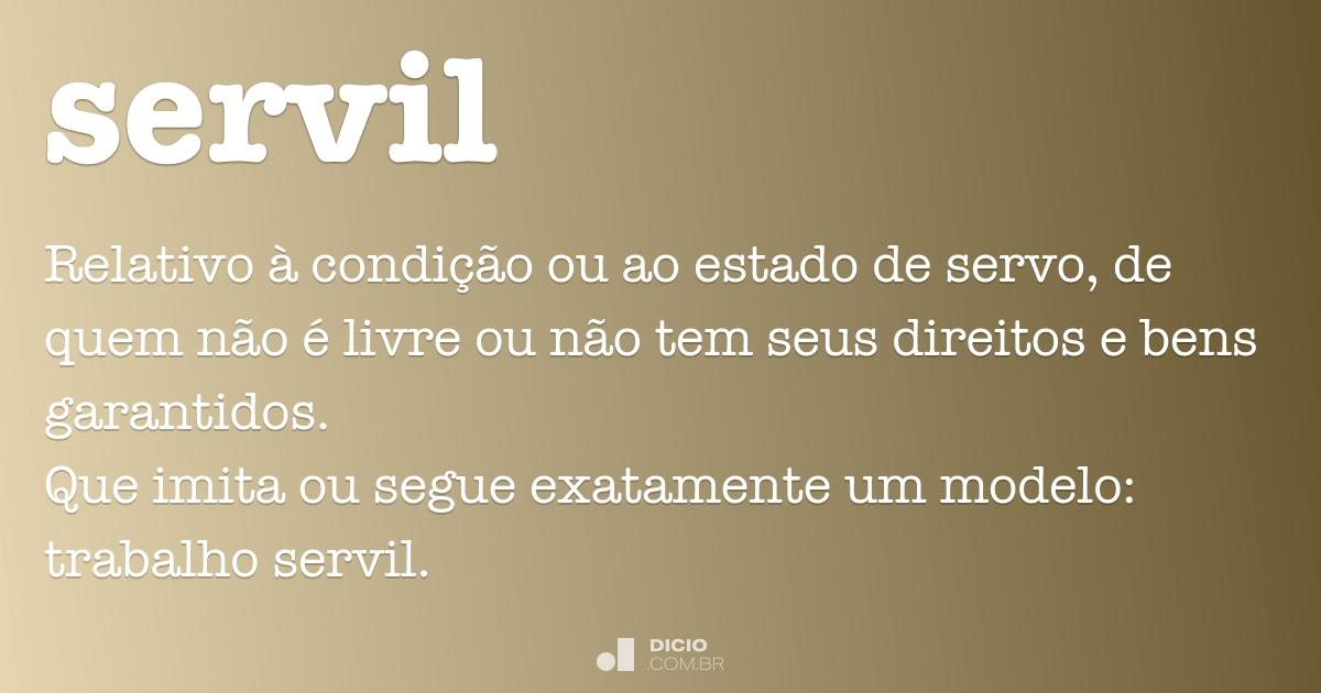Servil - Dicio, Dicionário Online de Português