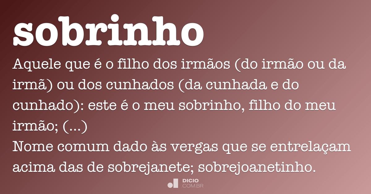 Sobrinho Dicio Dicionário Online De Português