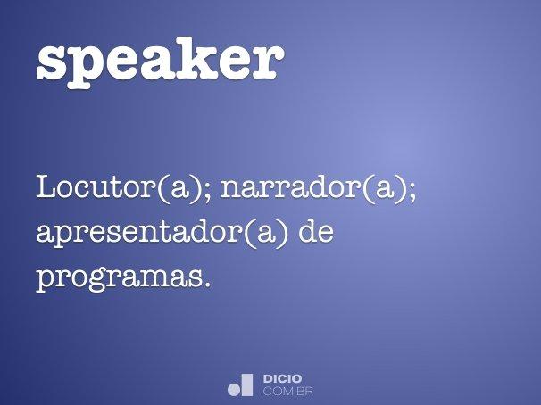 o que quer dizer em português speaker