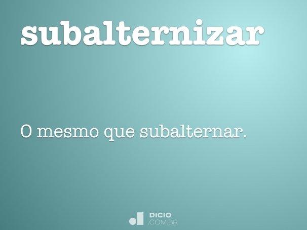subalternizar