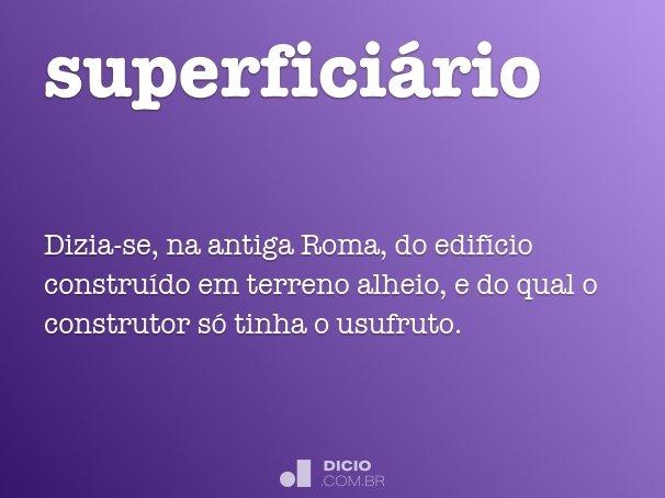 superfici�rio