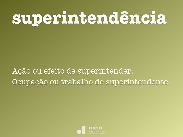 superintend�ncia