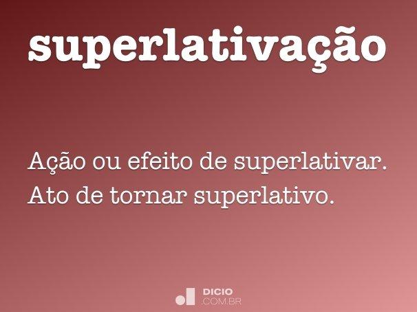 superlativação