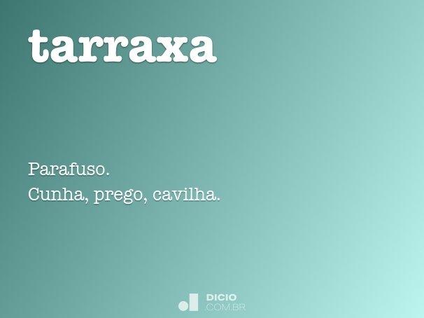 tarraxa