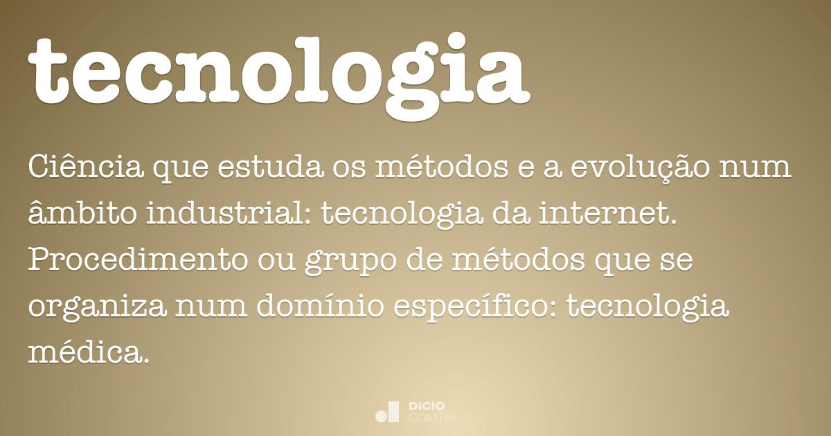 Tecnologia Dicio Dicionário Online De Português