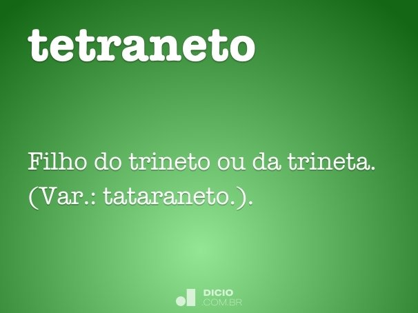 tetraneto