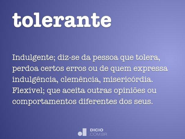 tolerante