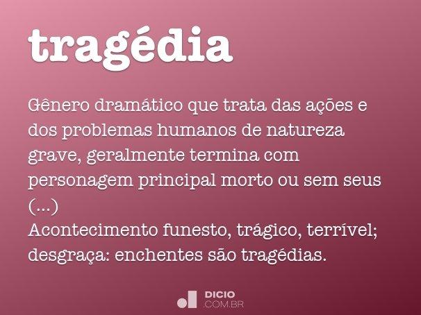trag�dia
