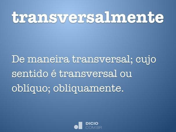 transversalmente