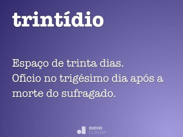 trint�dio