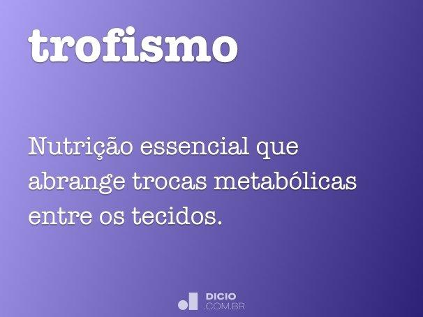 trofismo