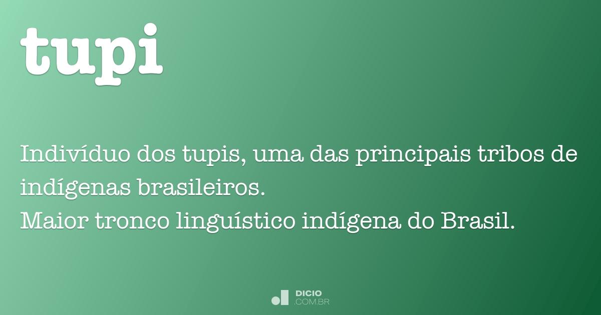 Tupi Dicio Dicionário Online De Português