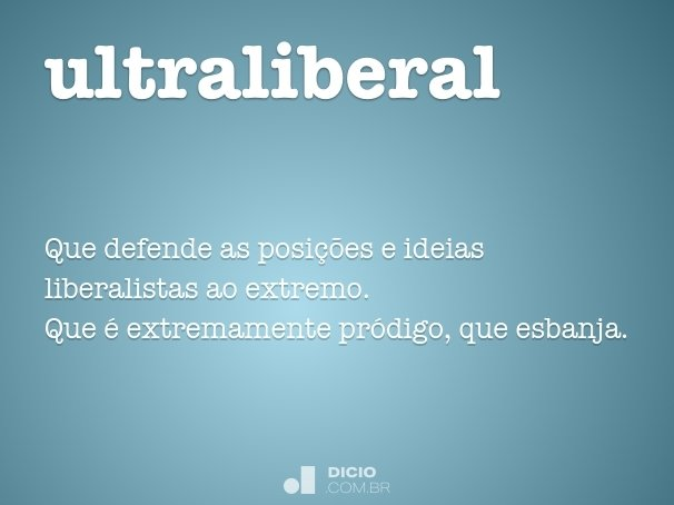 ultraliberal