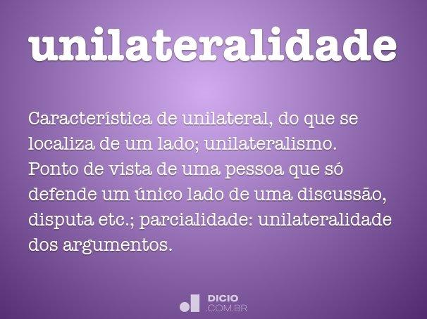 unilateralidade