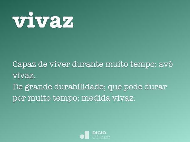 Excepcional Vivaz - Dicio, Dicionário Online de Português VY87