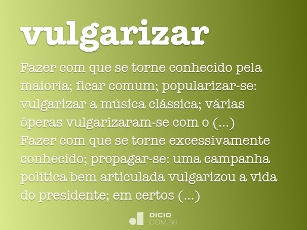 vulgarizar