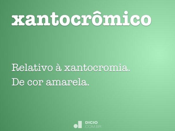 xantocrômico